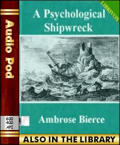 Audio Book A Psychological Shipwreck