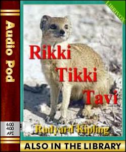 Audio Book Rikki Tikki Tavi