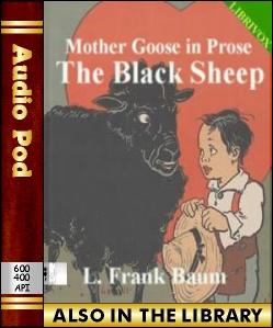 Audio Book Mother Goose in Prose:The Black Sheep