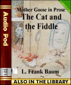 Audio Book Mother Goose in Prose:The Cat and the...