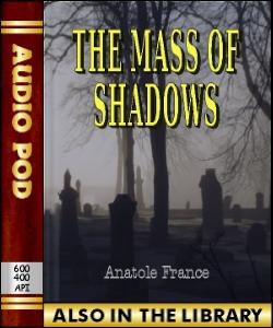 Audio Book The Mass of Shadows