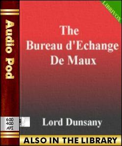 Audio Book The Bureau d'Echange De Maux