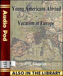 Audio Book Young Americans Abroad - Vacation in ...