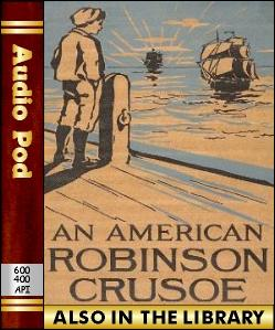 Audio Book An American Robinson Crusoe