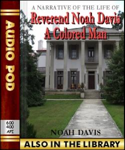 Audio Book A Narrative of the Life of Rev. Noah ...