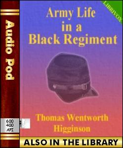 Audio Book Army Life in a Black Regiment