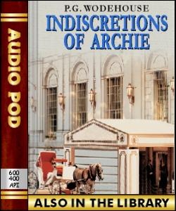 Audio Book Indiscretions of Archie