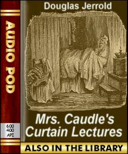 Audio Book Mrs. Caudle's Curtain Lectures