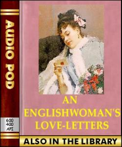 Audio Book An Englishwoman's Love-Letters
