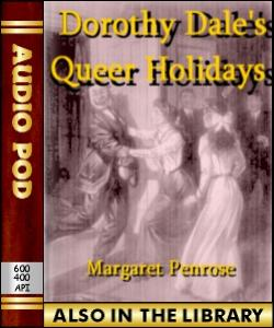 Audio Book Dorothy Dale's Queer Holidays