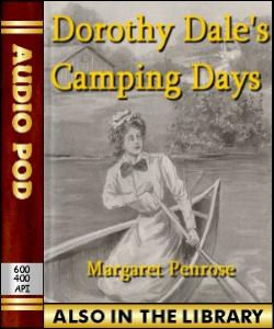 Audio Book Dorothy Dale's Camping Days