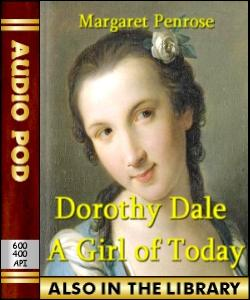 Audio Book Dorothy Dale - A Girl of Today