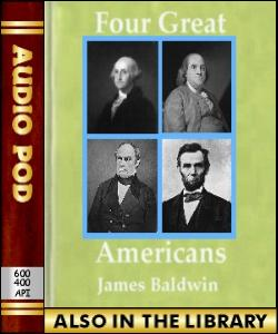 Audio Book Four Great Americans:Washington, Fran...