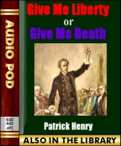 Audio Book Give Me Liberty or Give Me Death