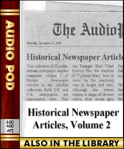 Audio Book Historical Newspaper Articles, Volume 2