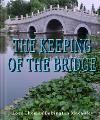 The Keeping of the Bridge