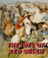 The Idyl of Red Gulch