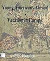 Young Americans Abroad - Vacation in ...