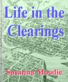 Life in the Clearings