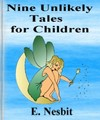 Nine Unlikely Tales for Children