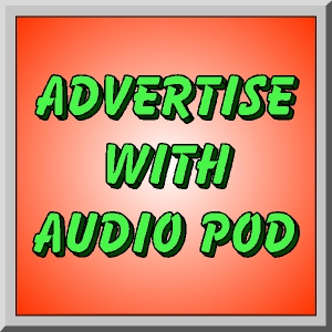 Advertisment Advertise with Audio Pod updated